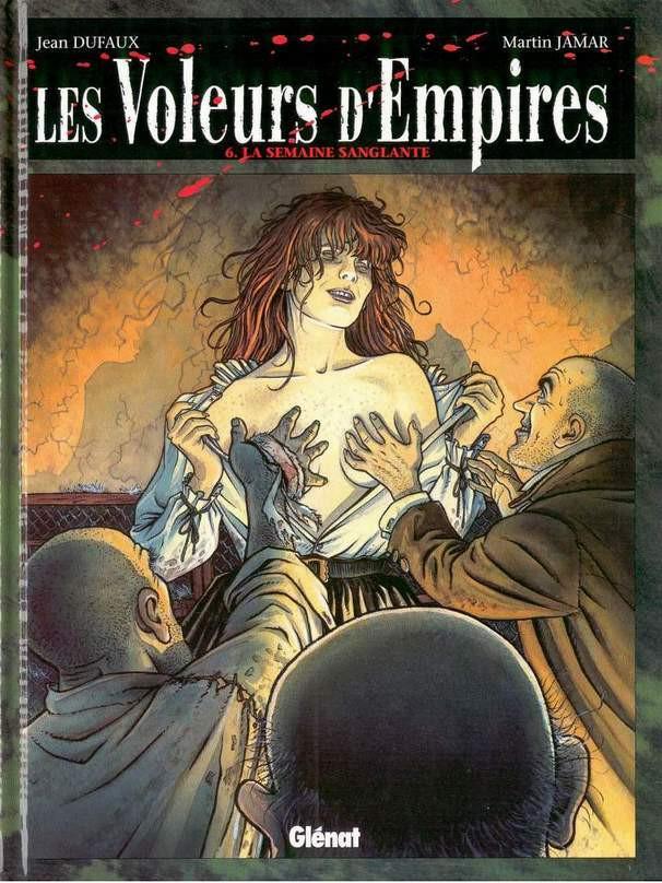 Couverture de Les voleurs d'Empires -6- La semaine sanglante