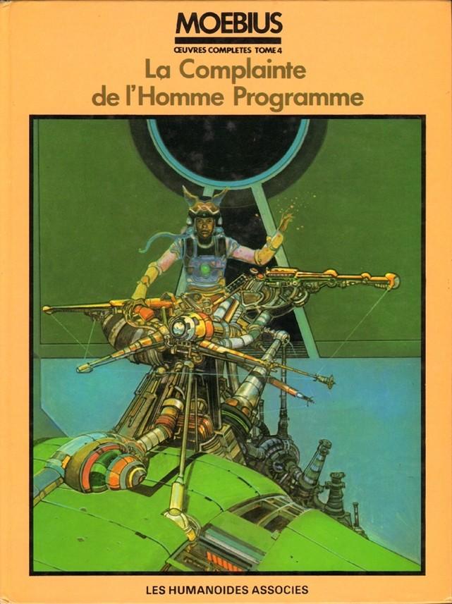 Couverture de Moebius œuvres complètes -4- La Complainte de l'Homme Programme