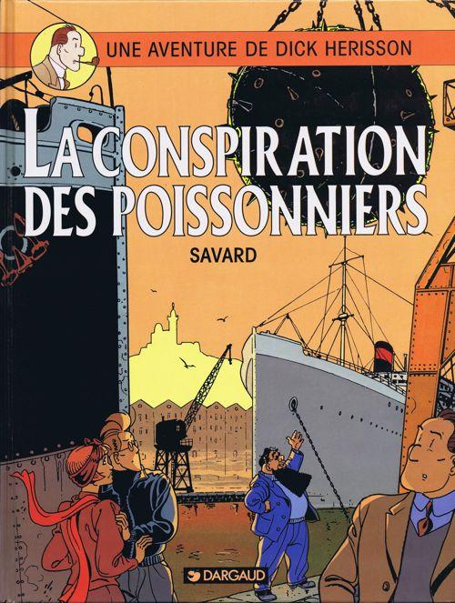 Couverture de Dick Hérisson -5- La conspiration des poissonniers