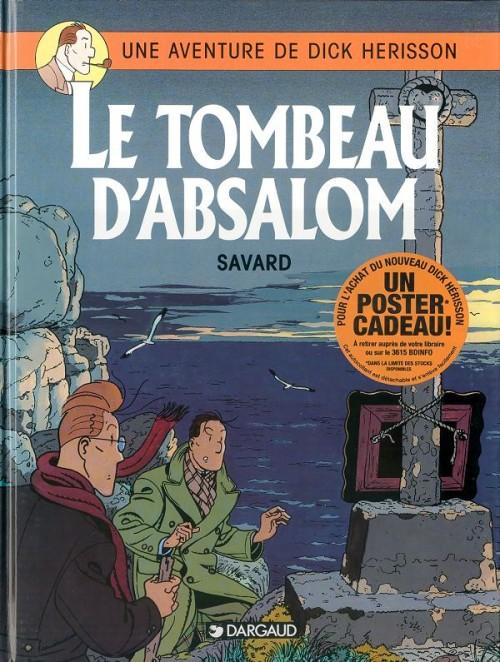 Couverture de Dick Hérisson -7- Le tombeau d'Absalom