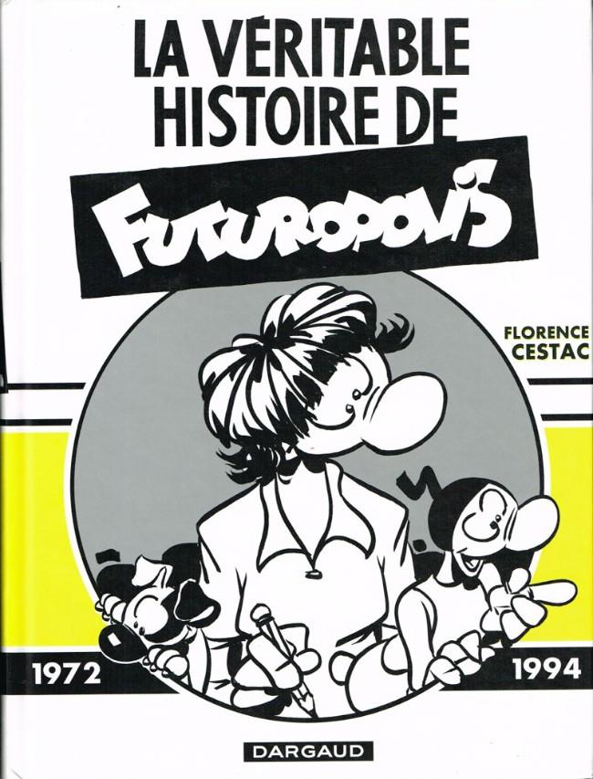Couverture de La véritable histoire de Futuropolis
