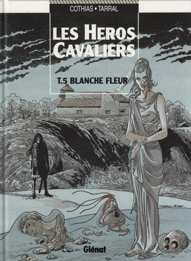 Les héros Cavaliers - les 6 tomes