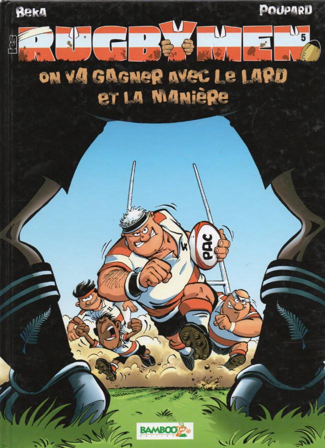 Couverture de Les rugbymen -5- On va gagner avec le lard et la manière