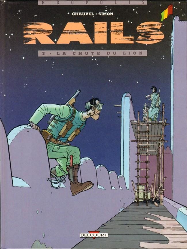 Couverture de Rails -3- La chute du lion