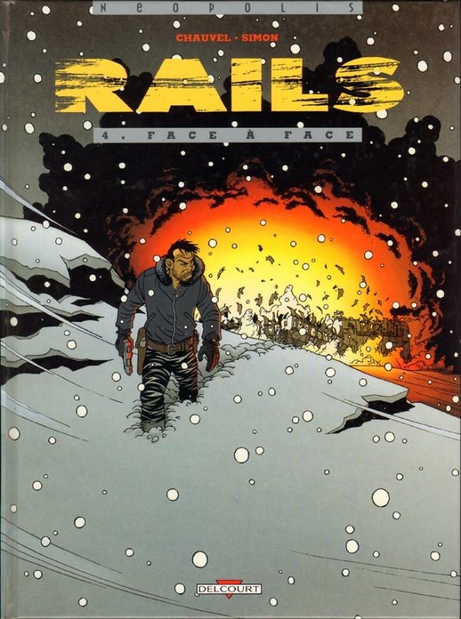 Couverture de Rails -4- Face à face