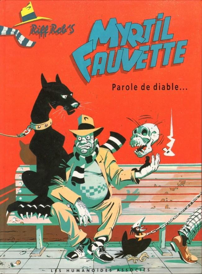 Couverture de Myrtil Fauvette -1- Parole de Diable