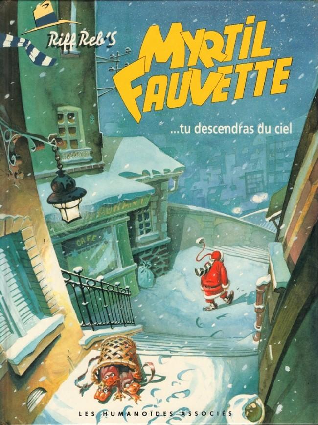 Couverture de Myrtil Fauvette -2- ...tu descendras du ciel