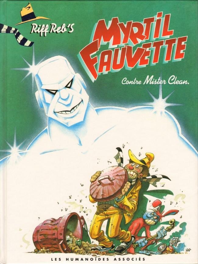 Myrtil Fauvette - les 3 tomes
