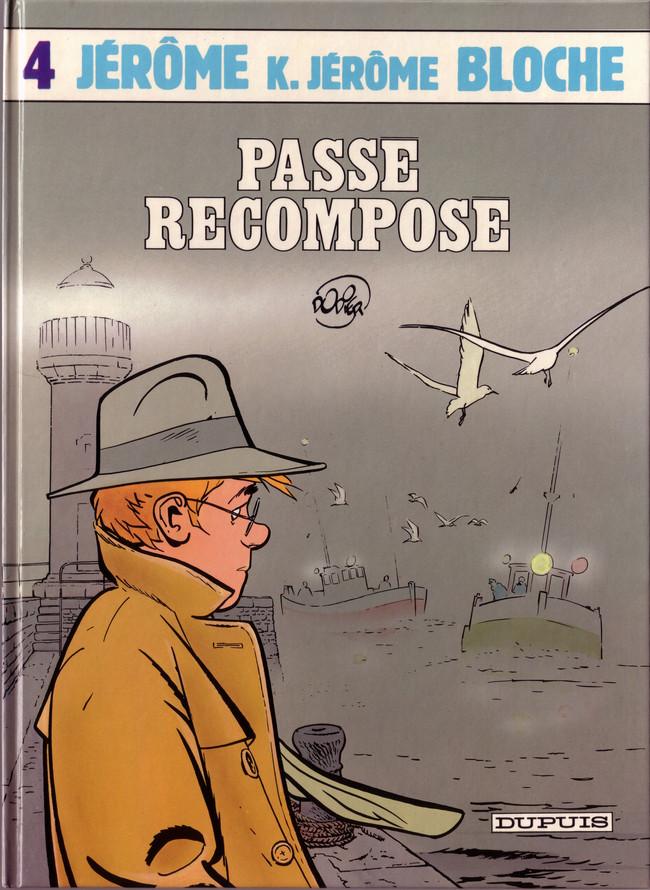 Couverture de Jérôme K. Jérôme Bloche -4- Passé recomposé