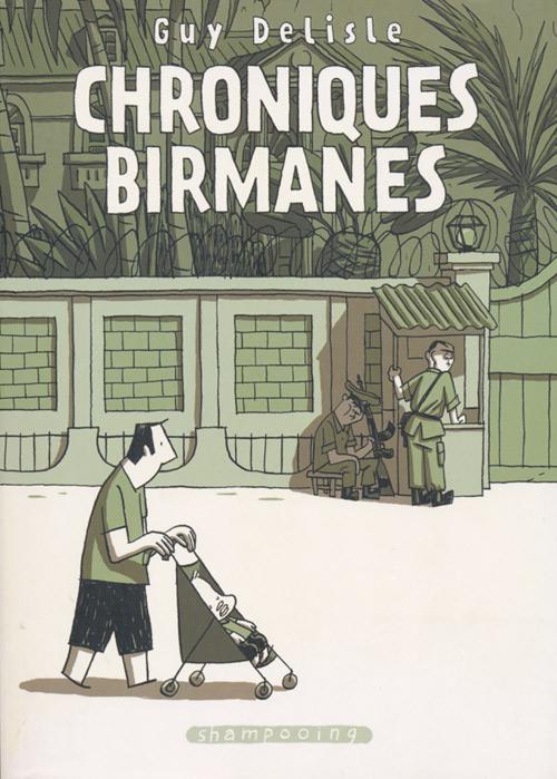 Couverture de Chroniques birmanes