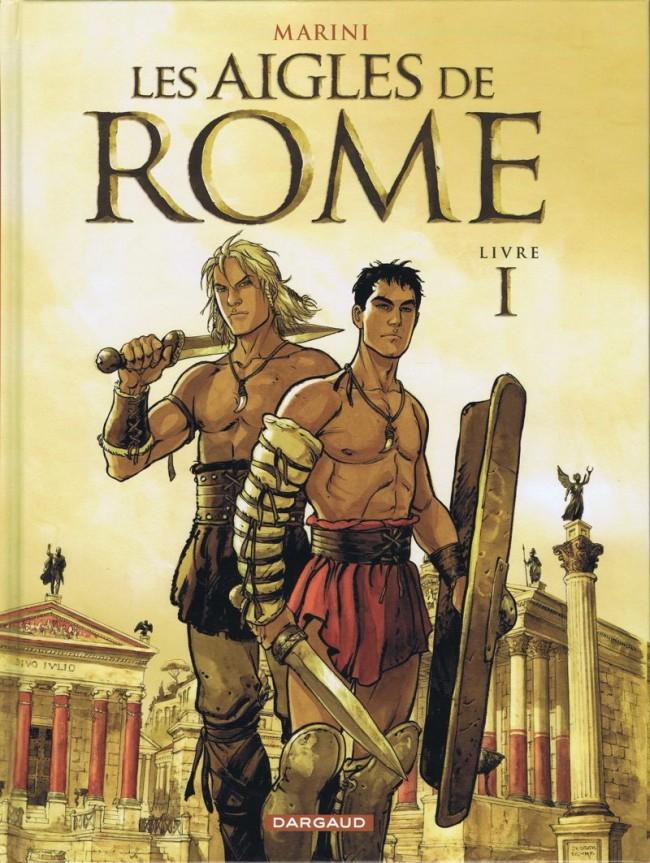 Couverture de Les aigles de Rome -1- Livre I