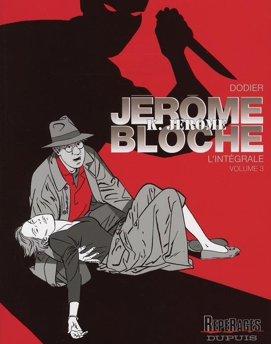 Couverture de Jérôme K. Jérôme Bloche (L'intégrale) -3- Volume 3