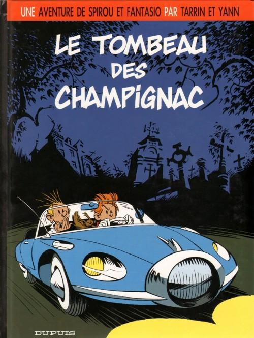 Couverture de Spirou et Fantasio (Une aventure de.../Le Spirou de...) -3- Le tombeau des Champignac