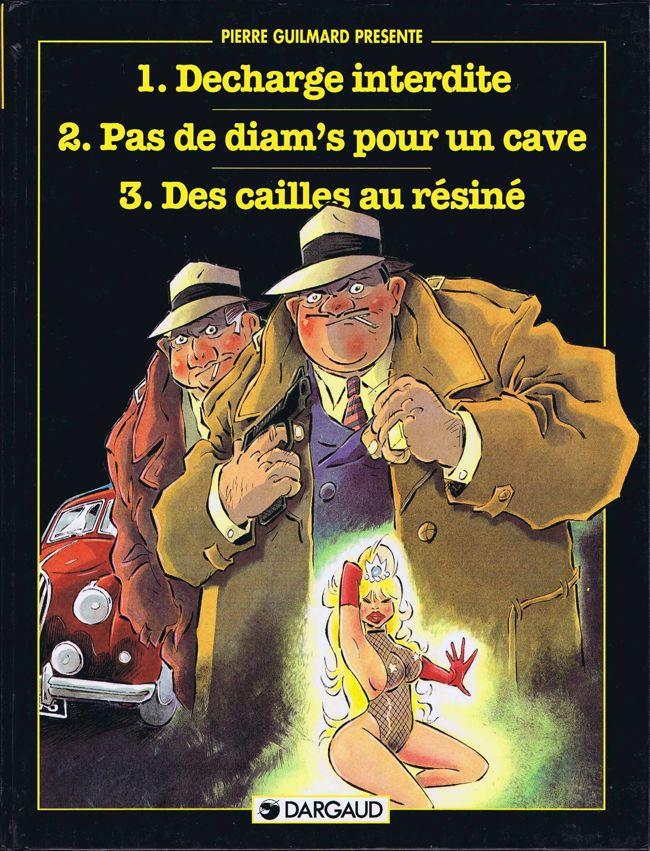 Couverture de Pierre Guilmard présente - Décharge interdite - Pas de diam's pour un cave - Des cailles au résiné