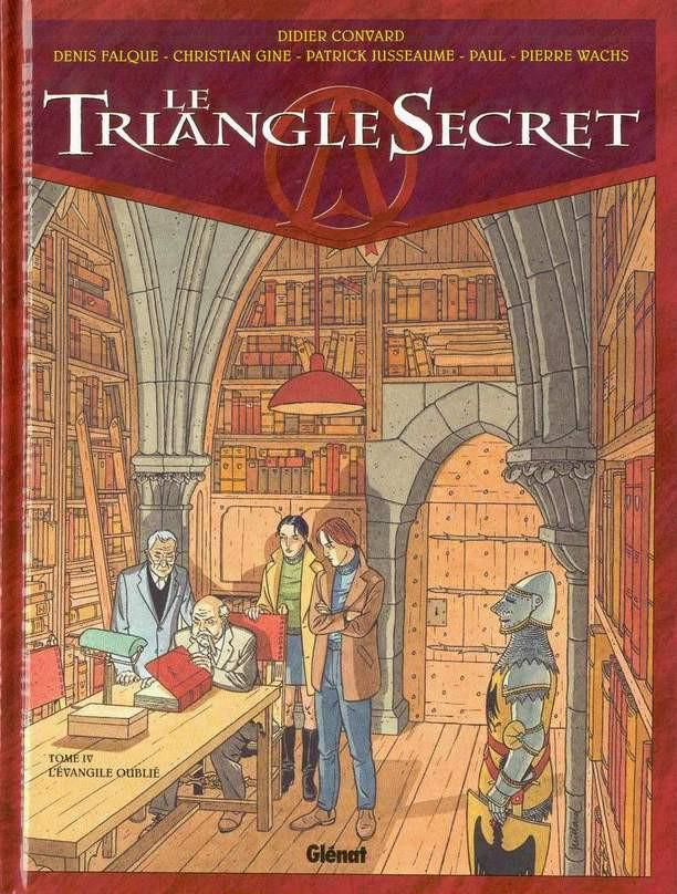 Couverture de Le triangle secret -4- L'Évangile oublié