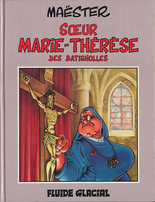 Couverture de Sœur Marie-Thérèse -1- Sœur Marie-Thérèse des Batignolles