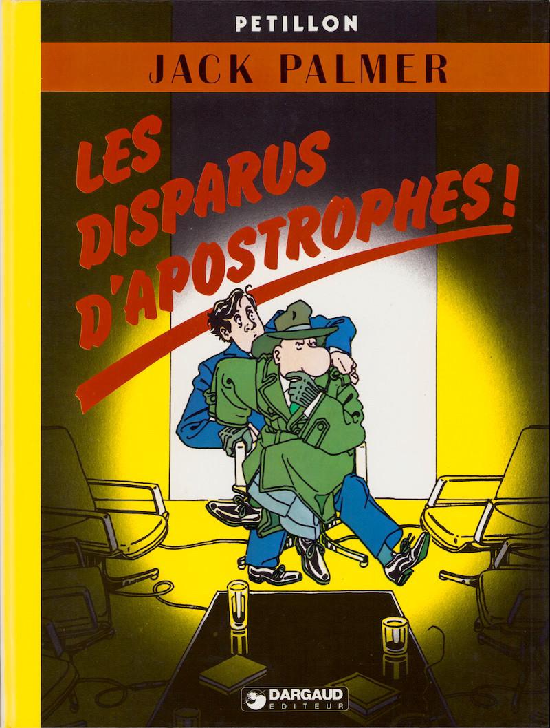 Couverture de Jack Palmer -4- Les Disparus d'Apostrophes !
