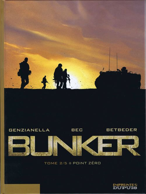 Couverture de Bunker (Betbeder/Bec) -2- Point zéro