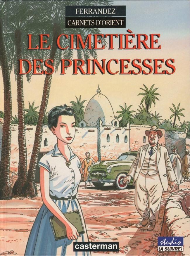 Couverture de Carnets d'Orient -5- Le cimetière des Princesses