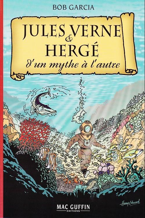 Couverture de (AUT) Hergé -116- Jules Verne & Hergé - D'un mythe à l'autre