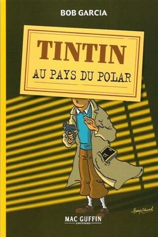 Couverture de (AUT) Hergé -118- Tintin au pays du polar