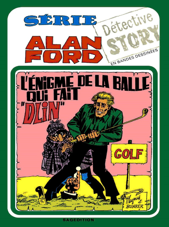 Couverture de Alan Ford (Sagédition) -12- L'énigme de la balle qui fait