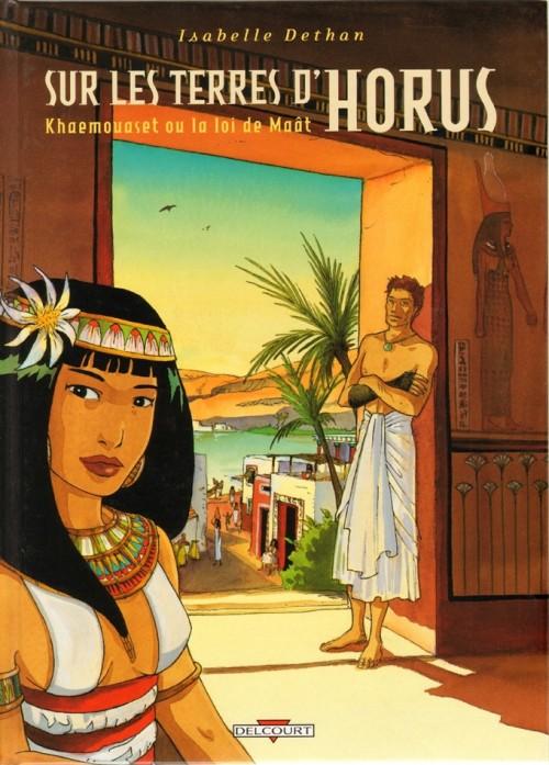 Couverture de Sur les terres d'Horus -1- Khaemouaset ou la loi de Maât