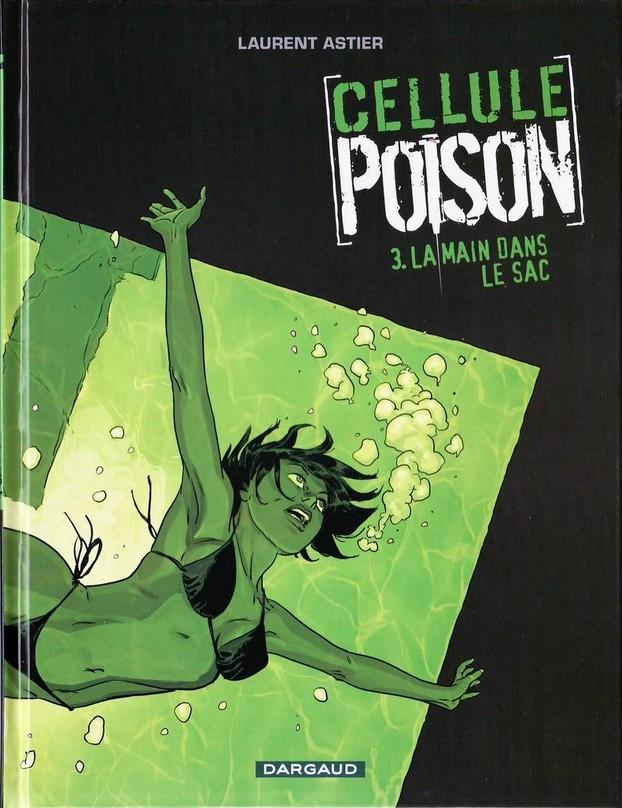 Couverture de Cellule Poison -3- La main dans le sac