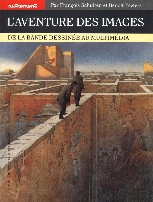 Couverture de (AUT) Schuiten, François -2- L'aventure des images (de la bande dessinée au multimédia)