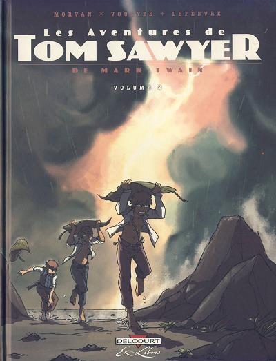 Les Aventures de Tom Sawyer Tomes 2 et 3