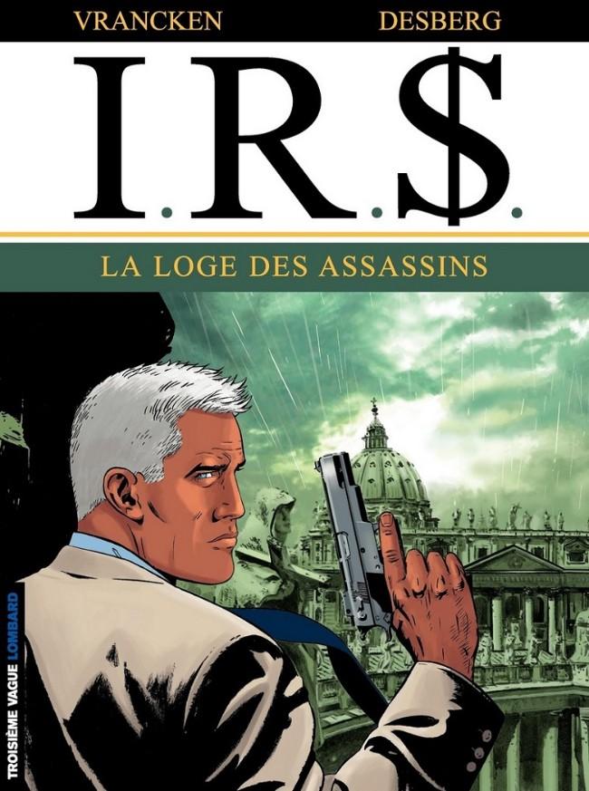 Couverture de I.R.$. puis I.R.$ -10- La loge des assassins