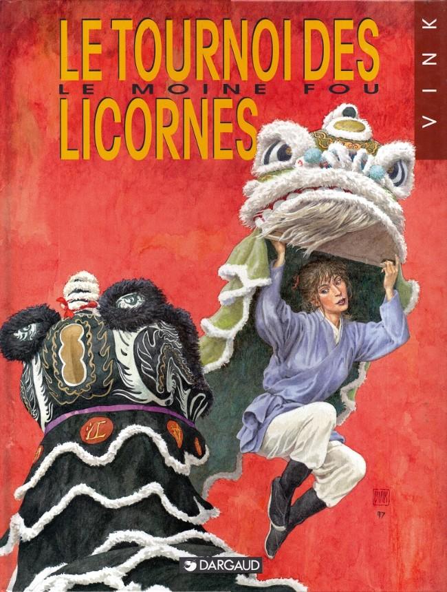 Couverture de Le moine fou -9- Le tournoi des licornes