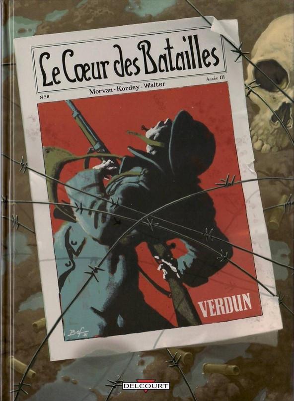 Couverture de Le cœur des batailles -2- Verdun