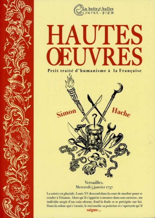 Couverture de Hautes œuvres - Petit traité d'humanisme à la Française