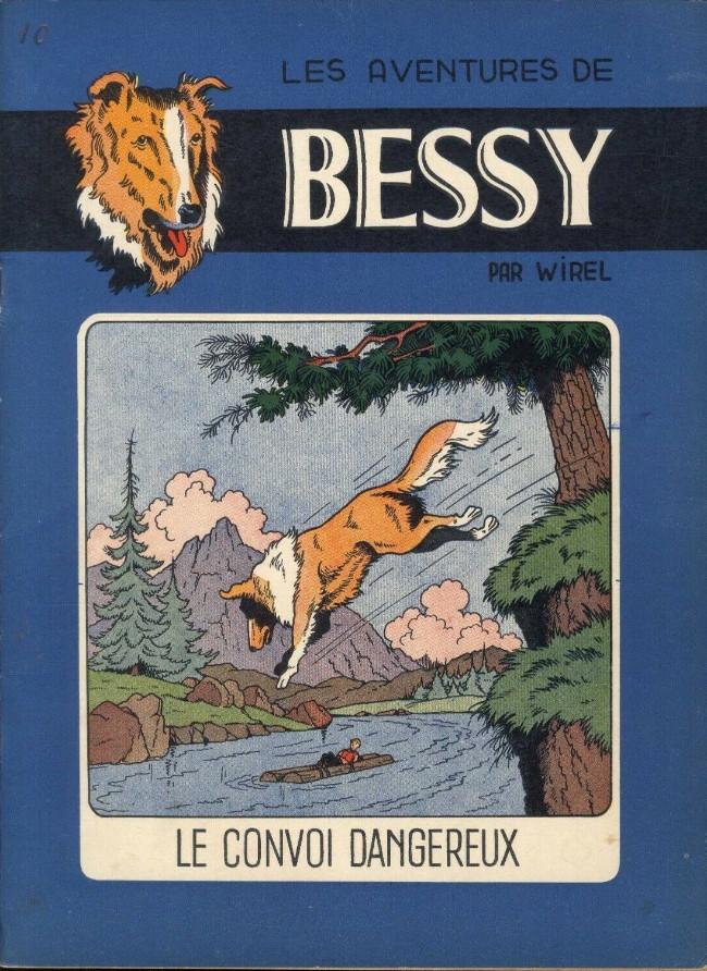 Couverture de Bessy -10- Le convoi dangereux