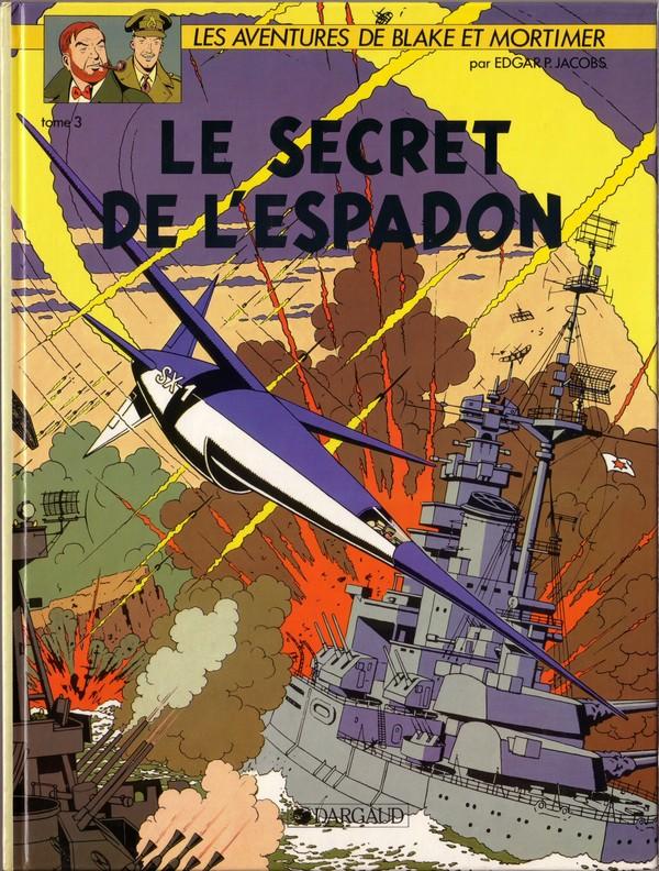 Couverture de Blake et Mortimer (Les Aventures de) -3- Le secret de l'Espadon T3