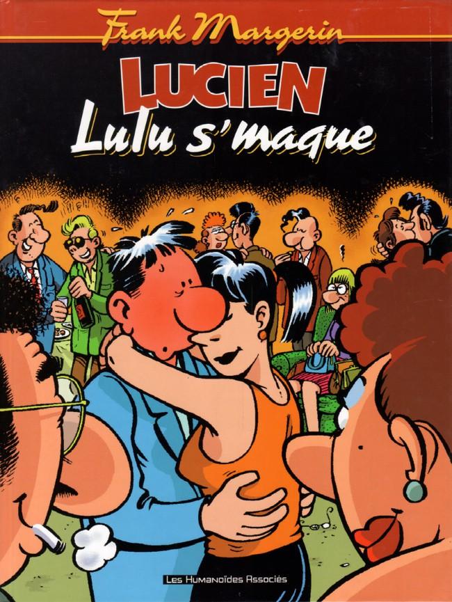 Couverture de Lucien (et cie) -6- Lulu s'maque