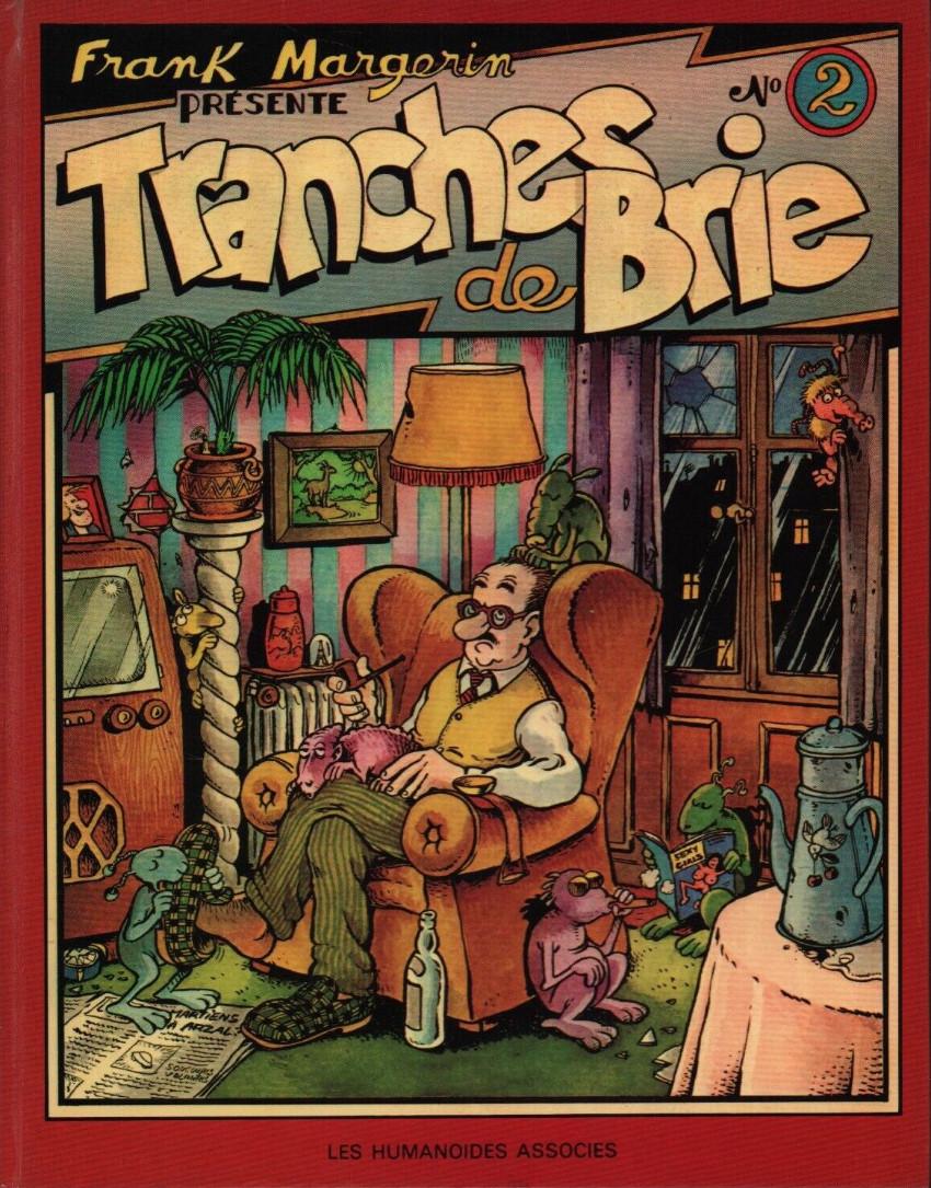 Couverture de Frank Margerin présente -2- Tranches de Brie