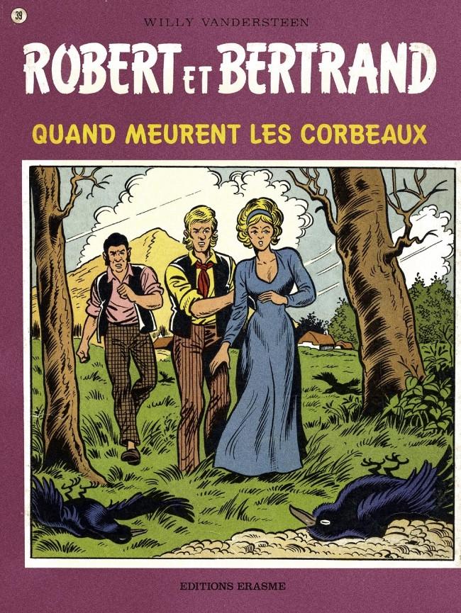 Couverture de Robert et Bertrand -39- Quand meurent les corbeaux