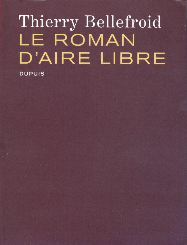 Couverture de Aire Libre -3- Le roman d'Aire Libre