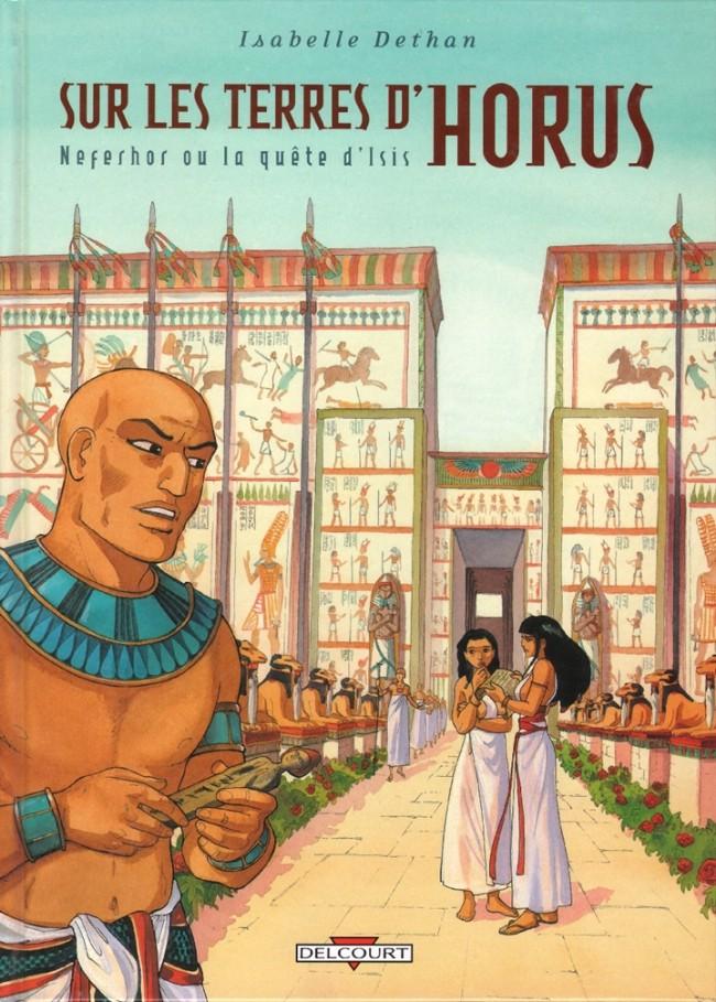 Couverture de Sur les terres d'Horus -7- Neferhor ou la quête d'Isis