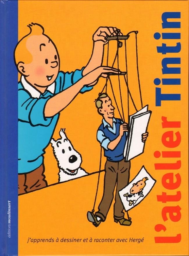 Couverture de Tintin - Divers -32- L'atelier Tintin : j'apprends à dessiner et à raconter avec Hergé