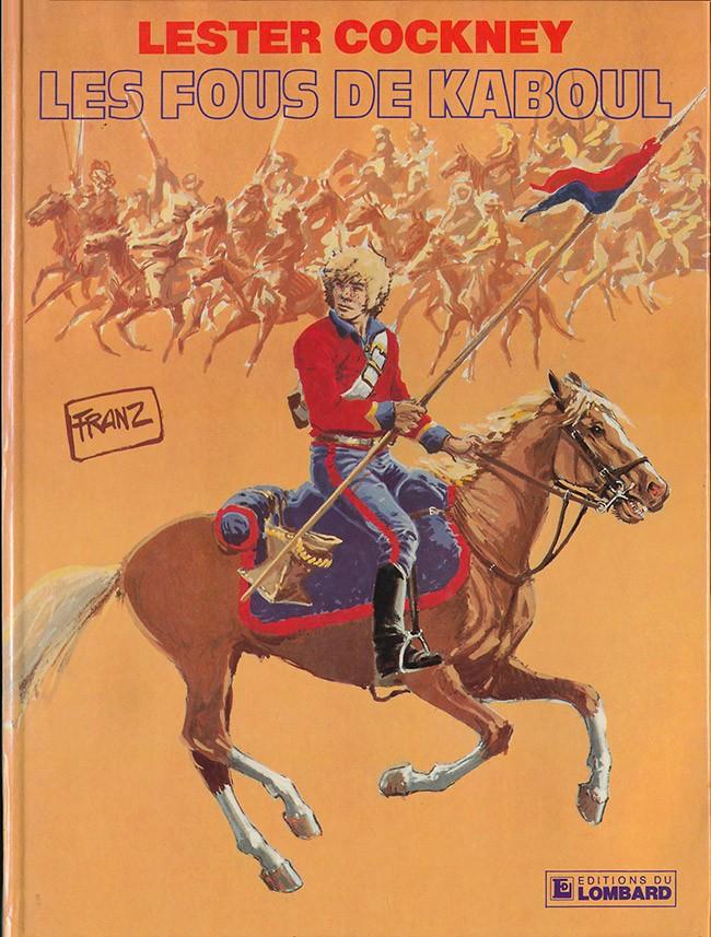 Couverture de Lester Cockney -1- Les Fous de Kaboul