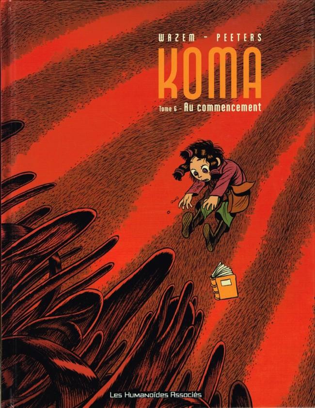 Couverture de Koma -6- Au commencement