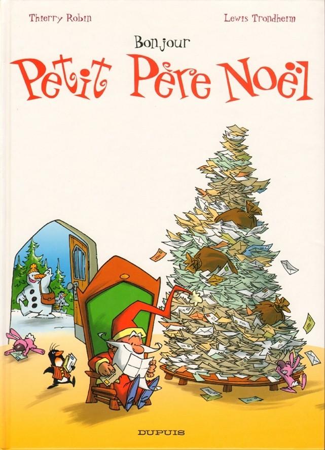 Couverture de Petit Père Noël -1- Bonjour Petit Père Noël