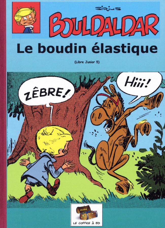 Couverture de Bouldaldar et Colégram -7- Le boudin élastique (Libre Junior 5)