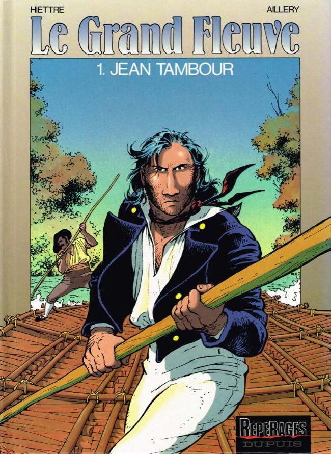 Couverture de Le grand fleuve -1- Jean Tambour
