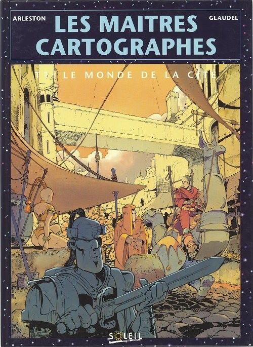 Couverture de Les maîtres cartographes -1- Le monde de la cité