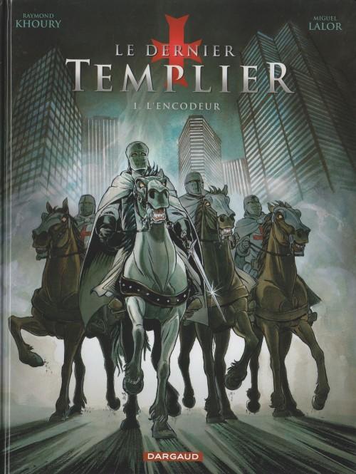 Couverture de Le dernier Templier -1- L'encodeur