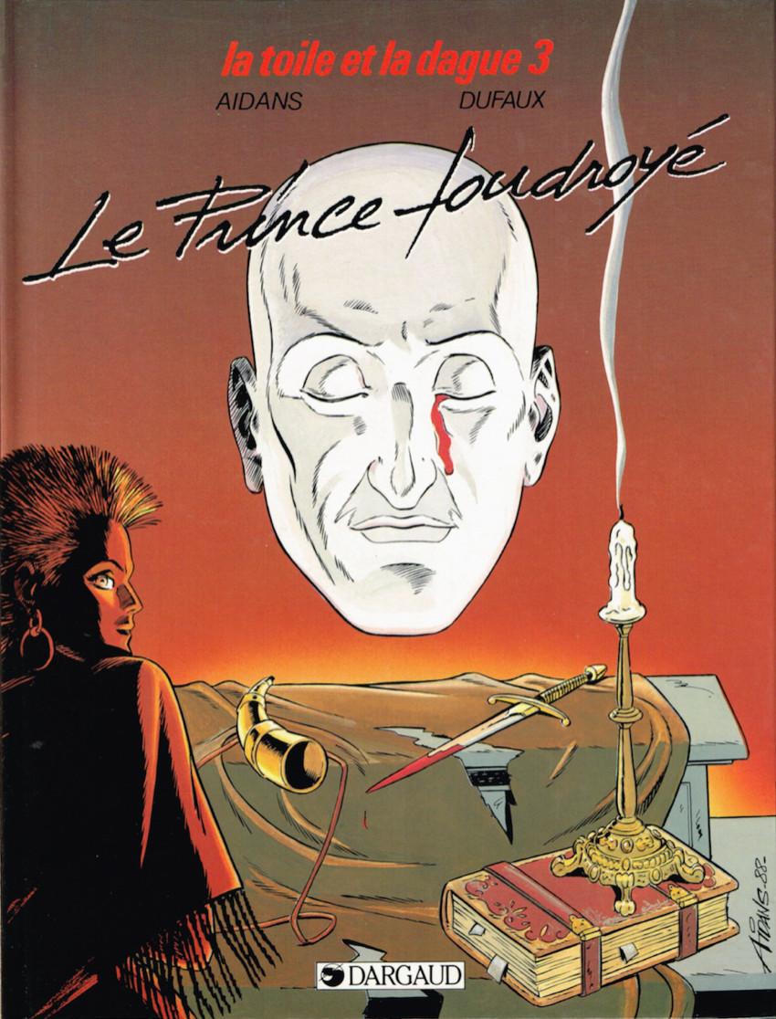 Couverture de Toile et la dague (la) -3- Le prince foudroyé